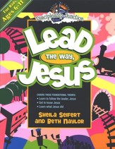 Discipleship Junction: Lead the Way, Jesus
