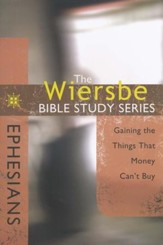 Ephesians: The Warren Wiersbe Bible Study Series