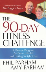 The 90-Day Fitness Challenge: A Proven Program for Better Health and Lasting Weight Loss - eBook