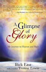 A Glimpse of Glory: My Journey to Heaven and Back - eBook