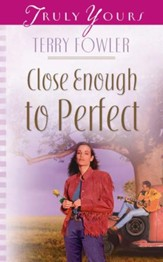 Close Enough To Perfect - eBook