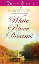 White River Dreams - eBook