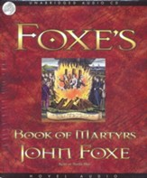 Foxe's Book of Martyrs - Unabridged Audiobook on CD