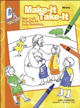 Wesley Early Elementary Make It/Take It (Craft Book), Fall 2015
