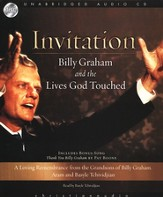 Invitation: Billy Graham and the Lives God Touched - Unabridged Audiobook on CD
