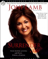 Surrender All: Your Answer to Living with Peace, Power, and Purpose - Unabridged Audiobook on CD