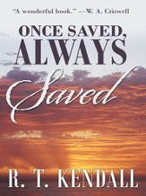 Once Saved, Always Saved - eBook