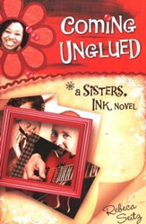Coming Unglued, Sisters Ink Series #2