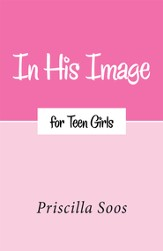 In His Image for Teen Girls - eBook