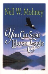 You Can Soar Like an Eagle