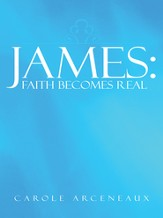 James: Faith Becomes Real - eBook