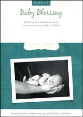 Baby Blessing Parent Guide: Marking the Milestone When Parents Present Their Baby to God