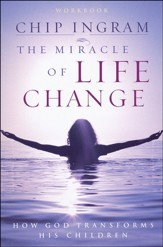 The Miracles of Life Change -workbook