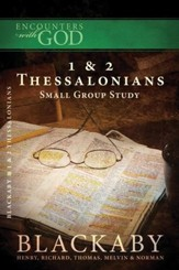 1 & 2 Thessalonians: A Blackaby Bible Study Series - eBook