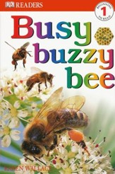 Eyewitness Readers, Level 1: Busy Buzzy Bee
