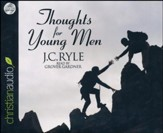 Thoughts for Young Men Unabridged Audiobook on CD