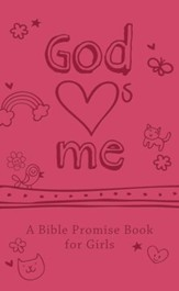 God Hearts Me: A Bible Promise Book for Girls - eBook