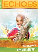 Echoes Upper Elementary Bible Adventures (Student Book), Fall 2014