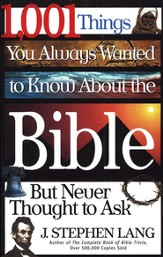 1,001 Things You Always Wanted to Know About the Bible, But Never Thought to Ask - eBook