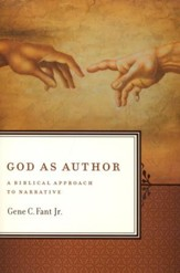 God as Author: A Biblical Approach to Narrative