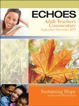 Echoes Adult Comprehensive Bible Study Teacher's Commentary, Fall 2014