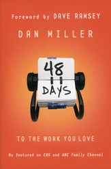 48 Days to the Work You Love, Trade Paper Edition