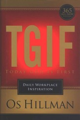 TGIF: Today God is First - Daily Workplace Inspiration