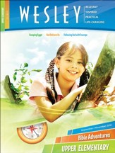 Wesley Upper Elementary Bible Adventures (Student Book), Fall 2016
