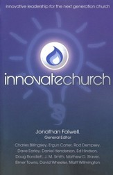 Innovatechurch: 8 Innovative Ways to Lead and Grow the Church