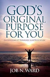 God's Original Purpose For You - eBook
