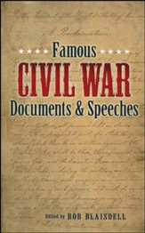Famous Documents and Speeches of the Civil War