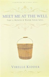 Meet Me at the Well: Take a Month & Water Your Soul