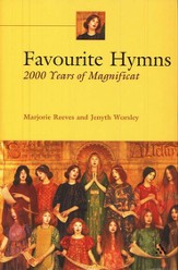 Favorite Hymns: 2000 Years of Magnificat World