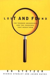 Lost and Found: The Younger Unchurched and the Churches That Reach Them