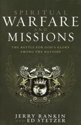 Spiritual Warfare and Missions: The Battle for God's Glory Among the Nations - Slightly Imperfect