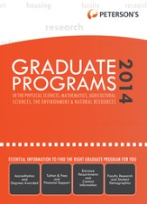 Graduate Programs in the Physical Sciences, Mathematics, Agricultural Sciences, the Environment & Natural Resources 2014 (Grad 4) - eBook