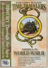 Time Travelers History Study: World War II