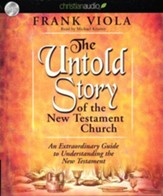 The Untold Story of the New Testament Church Unabridged Audiobook on CD