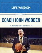 Quotes from Coach John Wooden: Winning With Principle - eBook