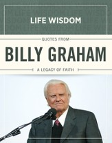 Quotes from Billy Graham: A Legacy of Faith - eBook