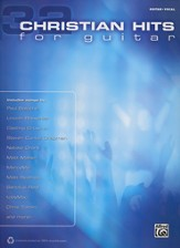 32 Christian Hits for Guitar (Guitar/Vocal)
