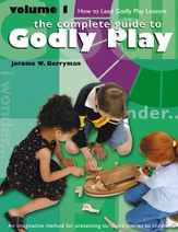 The Complete Guide to Godly Play: Volume 1 - eBook