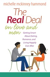 Real Deal on Love and Men, The: Getting Smart About Dating, Romance, and Living Happily Ever After - eBook