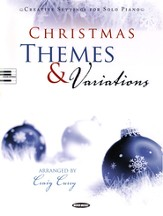 Christmas Themes and Variations: Creative Settings for  Solo Piano