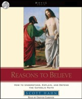 Reasons to Believe: How to understand, explain, and defend the Catholic faith - Unabridged audiobook on CD