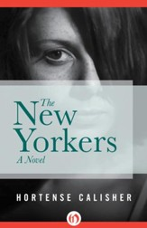 The New Yorkers: A Novel - eBook