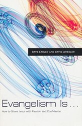Evangelism Is . . . : How to Share Jesus with Passion   and Confidence - Slightly Imperfect