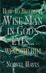 How to Become a Wise Man in God's Eyes - eBook