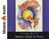 Mother Goose in Prose Unabridged Audiobook on CD