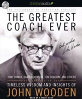 The Greatest Coach Ever: Timeless Wisdom and Insights from John Wooden - unabridged audiobook on CD